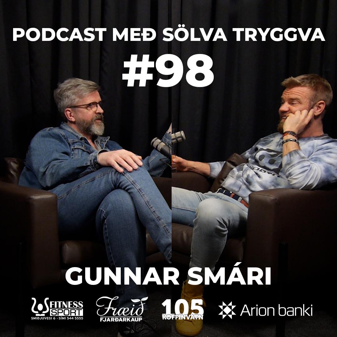 #98 Gunnar Smári með Sölva Tryggva