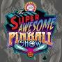Artwork for The Super Awesome Pinball Show - S1 E9