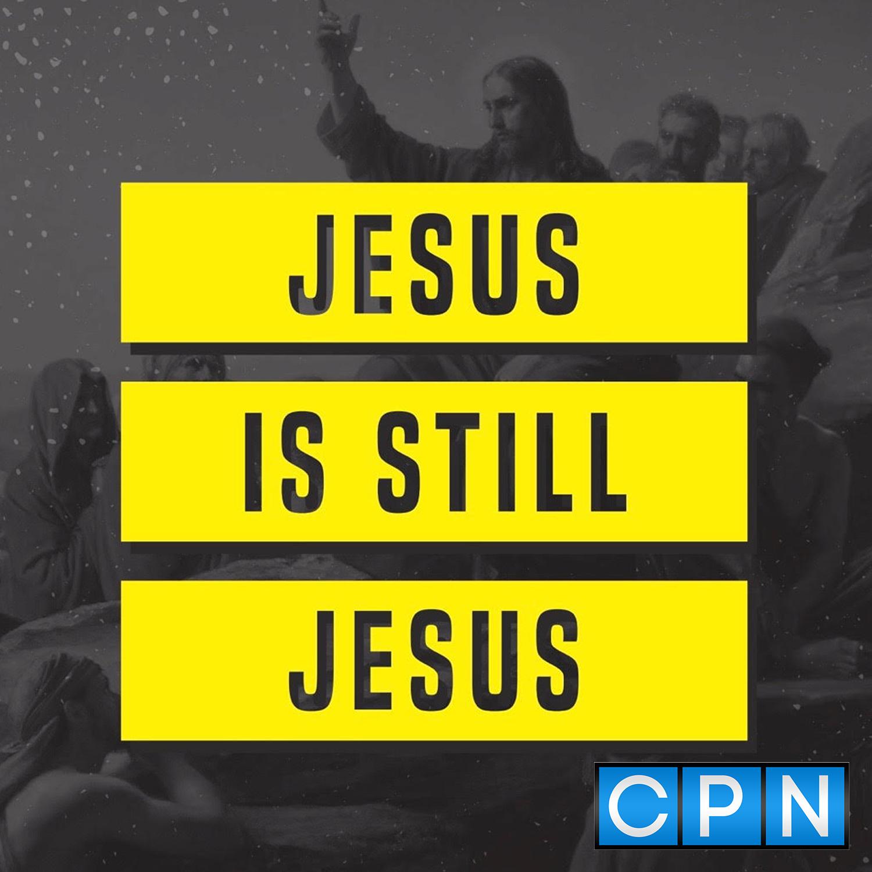 Jesus Is Still Jesus show art