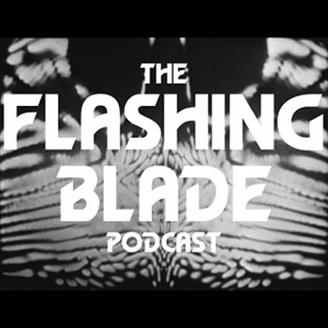 The Flashing Blade Podcast 1-145 - Doctor Who Podcast
