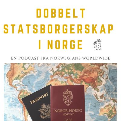 Podcast om dobbelt statsborgerskap show image