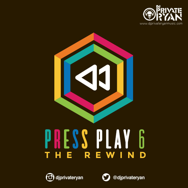 Private Ryan Presents Press Play 6 (The Rewind)