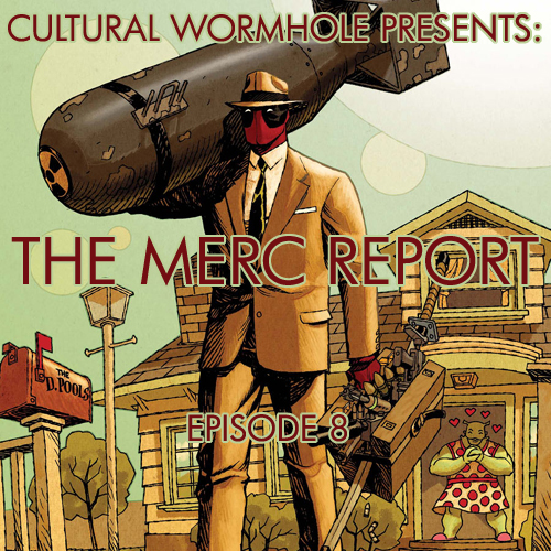 Cultural Wormhole Presents: The Merc Report Episode 8