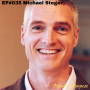 Artwork for 035: Michael Steger - Making Purpose a Worthy Empirical Study That Helps, Not Hurts