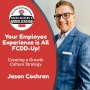 Artwork for Your Employee Experience is All FCDD-Up!