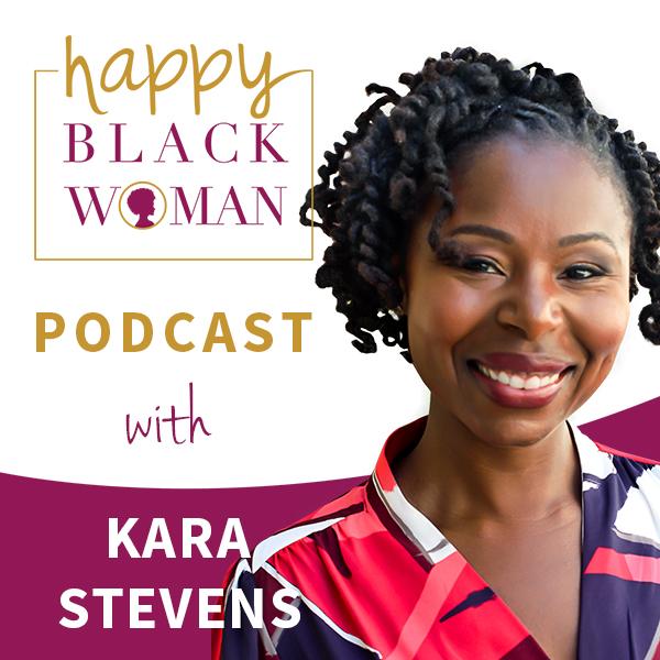 HBW073: Kara Stevens, A New Conversation About Black Women And Money