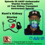 Artwork for Episode 59: AAKP Ambassador Charles Cranford's 10th Transplant Anniversary Special