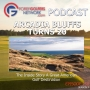 Artwork for Arcadia Bluffs Turns 20 - A Celebration of Excellence