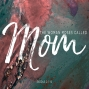 Artwork for The Woman Moses Called Mom