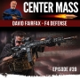 Artwork for Center Mass #39: David Fairfax of  F4 Defense - A behind the scenes look  at some very cool AR's