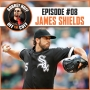 Artwork for Off the Cuff with Aubrey Huff #8: James Shields