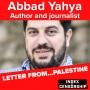 Artwork for Letter from Palestine: novelist Abbad Yahya