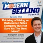 Artwork for Thinking of Hiring an Outsourced Sales Company But Not Sure It's The Best Move?, with Benjamin Simms, Episode #142