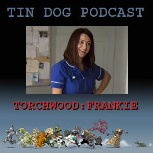 TDP 324: TORCHWOOD:FRANKIE