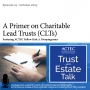 Artwork for A Primer on Charitable Lead Trusts