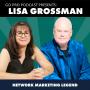 Artwork for Lisa Grossmann: Network Marketing Legend