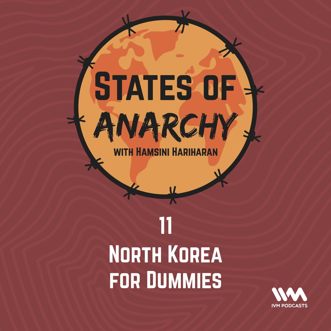 Ep. 11: North Korea for Dummies