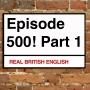 Artwork for 500. [1/2] EPISODE 500 CELEBRATION! (PART 1)