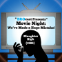 Artwork for (#142) Movie Night: We've Made A Huge Mistake! - Slaughter High (1986)