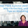 Artwork for SQL PASS Summit 2017: Why I'm Excited, and Tips on Attending