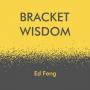 Artwork for Bracket Wisdom #1: Madder than usual in 2020?