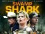 Artwork for EP068: Robert Davi in SWAMP SHARK (2011)
