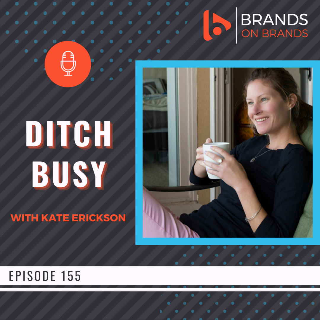 Productivity for Entrepreneurs with Kate Erickson | Ep. 155