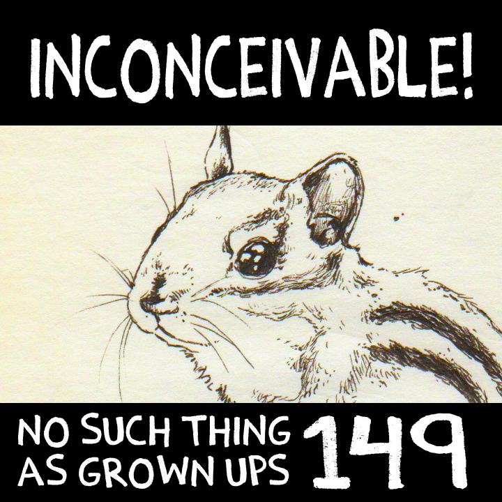 NSTAGU149: Inconceivable!
