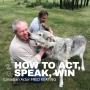 Artwork for Episode #8: Fred Keating - Act - Speak - Win