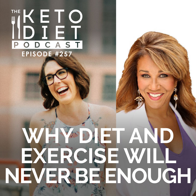 #257 Why Diet and Exercise Will Never Be Enough with Dr. Kyrin Dunston