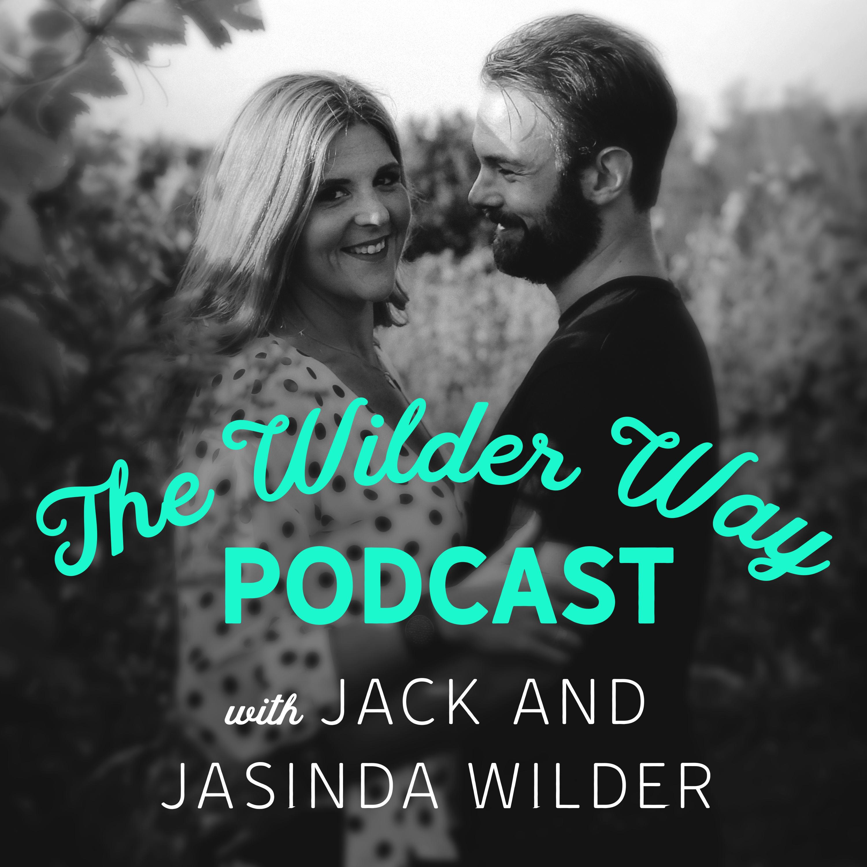Artwork for Episode 1: Welcome to The Wilder Way!
