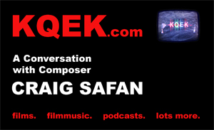 KQEK.com --- Interview with film composer Craig Safan (2015)
