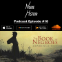Artwork for E18: The Book of Negroes aka Someone Knows My Name [Book Review]