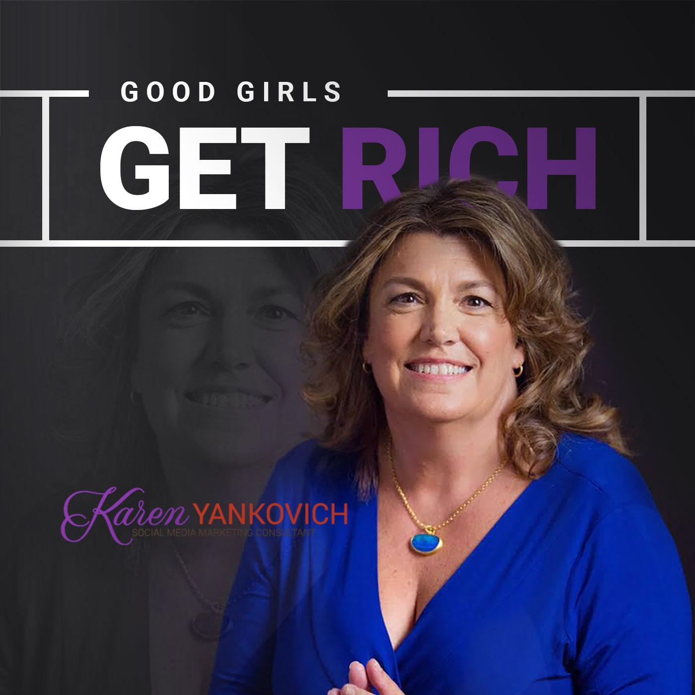 Good Girls Get Rich Podcast show art