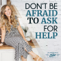 Artwork for Don't Be Afraid to Ask for Help