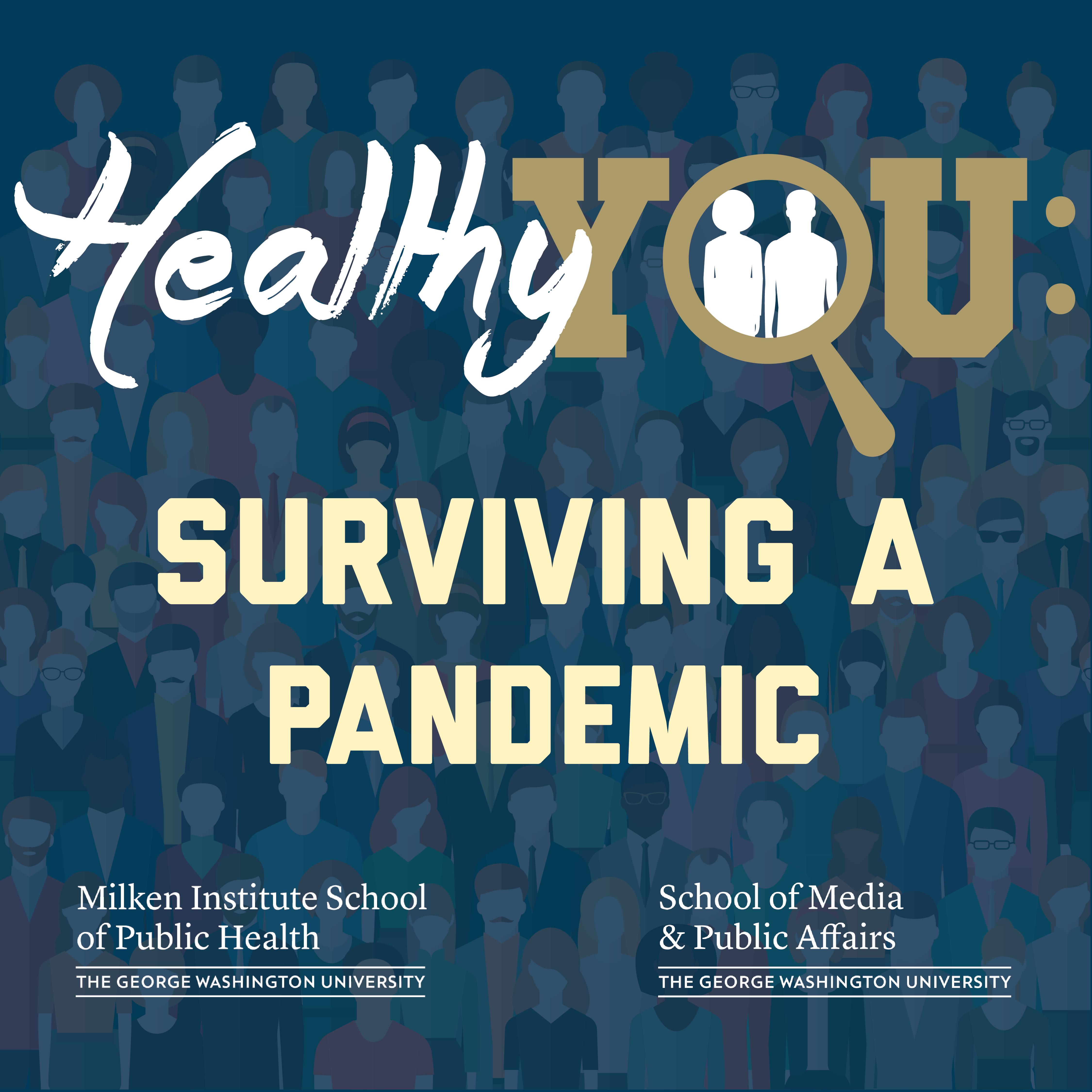 Surviving a Pandemic: Dr. David Michaels