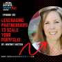 Artwork for EP 123: Leveraging Partnerships to Scale Your Portfolio with Whitney Hutten