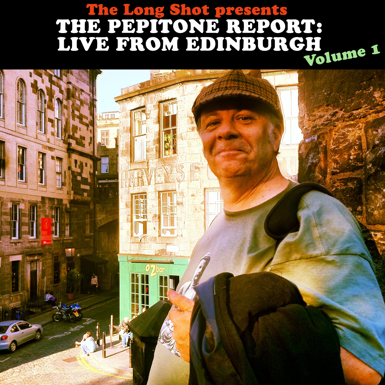 The Pepitone Report: Live from Edinburgh Volume 1