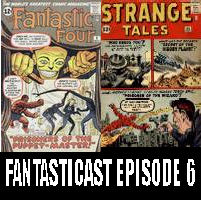 Episode 6: Fantastic Four #8 & Strange Tales #102