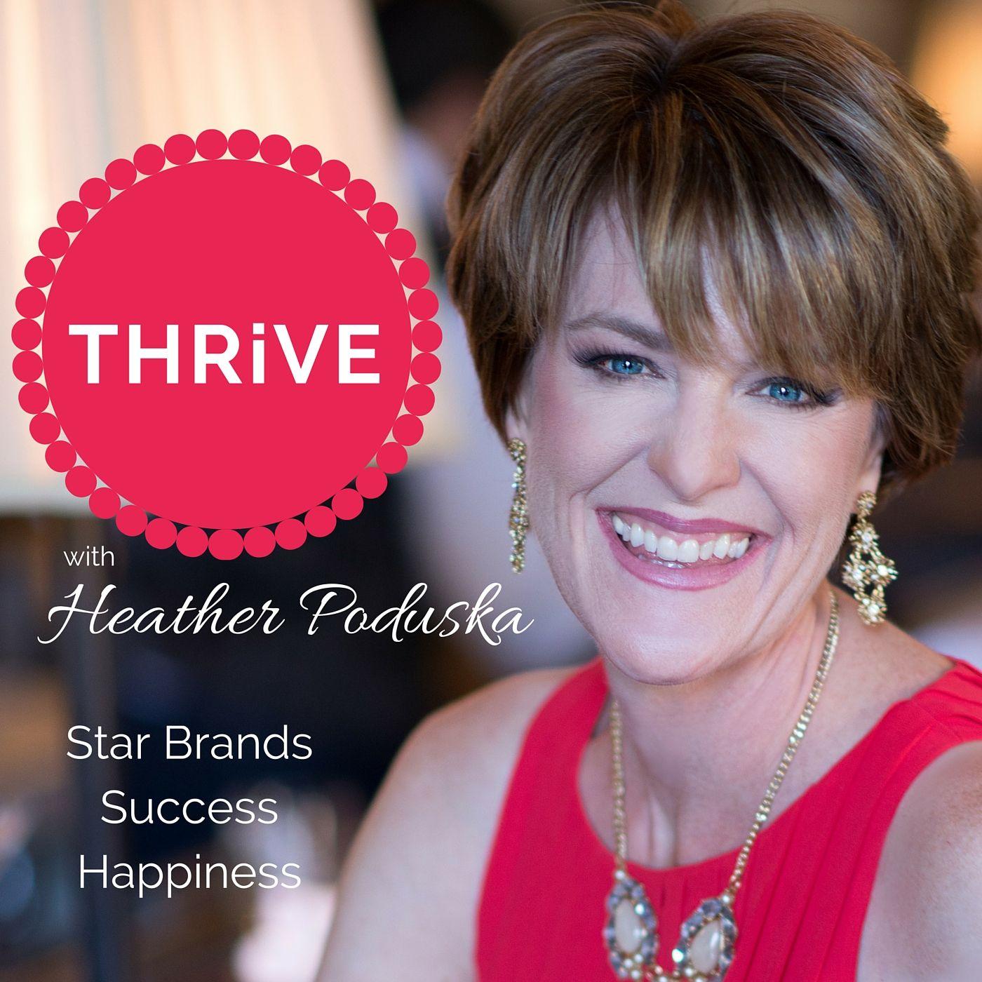 "Artwork for Thrive Episode # 65 - ""How to Develop Relentless Focus"" with Guest Kassandra Vaughn"
