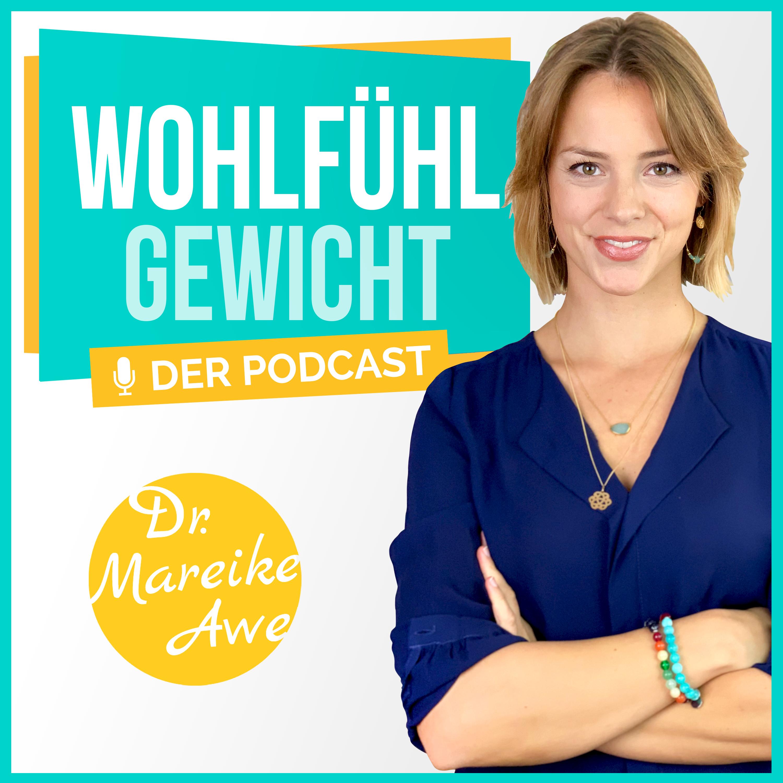 Wohlfühlgewicht - intuitive Ernährung, Achtsamkeit, Selbstliebe, Meditation & Motivation,
