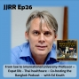 Artwork for JJRR Ep26 From law to international university Professor - Expat life - Thai healthcare - Co-hosting the  Bangkok Podcast - with Ed Knuth