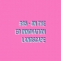 Artwork for #85 - The Ed Innovation Landscape