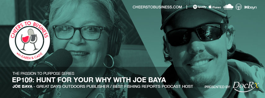 Joe Baya on Cheers To Business Podcast