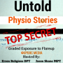 Artwork for Untold Physio Stories (S7E5): Graded Exposure to Flareup