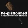 Artwork for De-platforming - A discussion with Sluts & Scholars