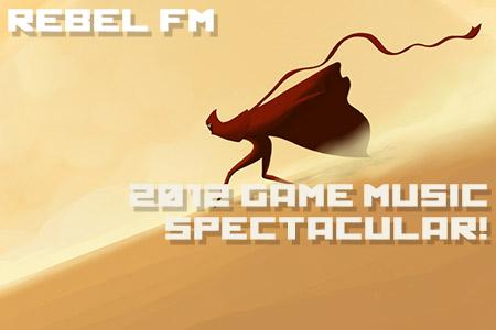 Rebel FM 2012 Game Music Spectacular!