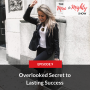Artwork for Overlooked Secret to Lasting Success/Mindset Hack and to Conquer Every Struggle