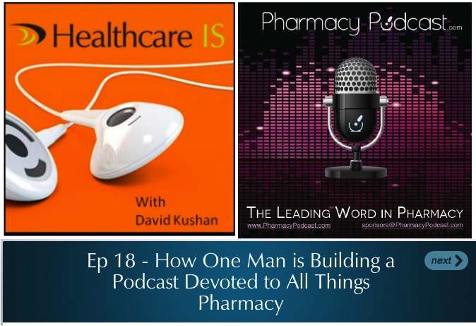 Pharmacy Podcast Episode 135 Healthcare IS - about the Pharmacy Podcast