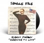 """Artwork for """"Addicted to Love"""" by Robert Palmer - 1986"""